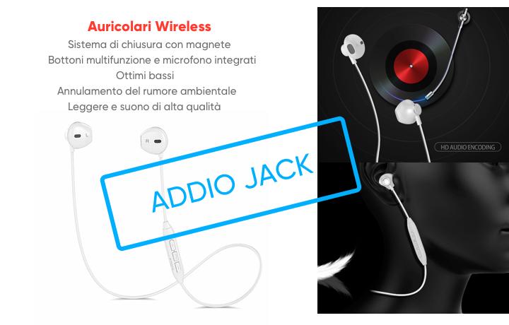 Addio Jack! Benvenuto wireless